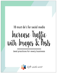 10 Must Haves For Every by 10 Must Do S For Every Image You Post To Social Medial Best Way