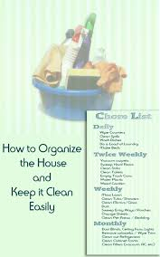 How To Keep A Clean House How To Organize The House And Keep It Clean Easily Dengarden