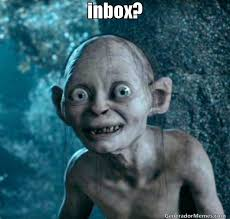 Inbox Meme - inbox meme de golum imagenes memes generadormemes