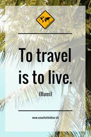 spr che zum reisen https www unaufschiebbar de reise zitate to travel is to live
