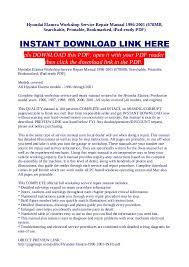 2006 hyundai elantra repair manual hyundai elantra workshop service repair manual 1996 2001 678 mb sea