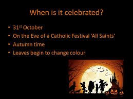 when is it celebrated 31 st october on the of a