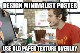 Meme Design - design minimalist poster use old paper texture overlay amateur