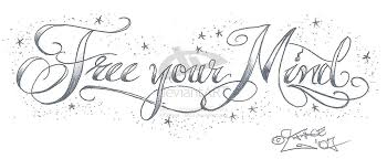 free your mind tattoo lettering by 2face tattoo tattoo love
