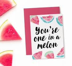 printable birthday card one in a melon funny birthday cards