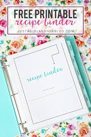 printable recipes free free printable recipe binder just a girl and her blog