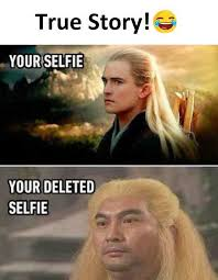 Selfie Meme - dopl3r com memes true story your selfie your deleted selfie