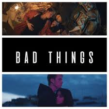 Bad Things New Ish Machine Gun Key U0026 Camila Cabello Bad Things Video