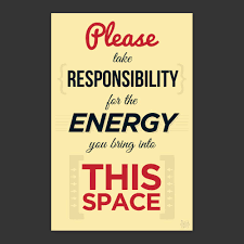 take responsibility for the energy you bring sticker genius positive energy wall quote