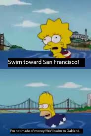 San Francisco Meme - the 9 greatest san francisco references on the simpsons upout blog