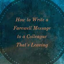 farewell messages for a colleague that u0027s leaving the company