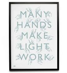Many Hands Make Light Work Quote Working Women Quotes Like Success