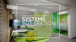 ncidq systems integration problem solving with qpractice