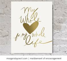 wedding quotes printable quotes about wedding my whole heart for my whole gold
