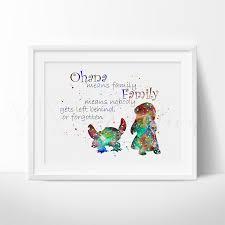 lilo u0026 stitch quote watercolor art print lilo stitch stitch