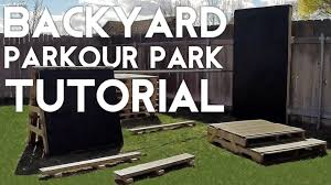 how to build a backyard parkour park tutorial youtube