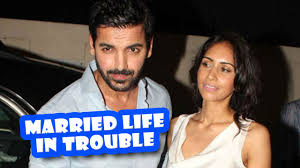 Abraham John John Abraham Married Life In Trouble Priya Latest Bollywood