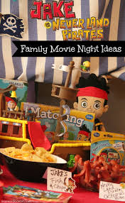 jake land pirates family movie night ideas