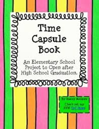 book for high school graduate 94 best time capsule ideas images on entering school