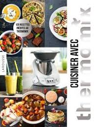 cuisiner avec thermomix librairie mollat bordeaux cuisiner avec thermomix