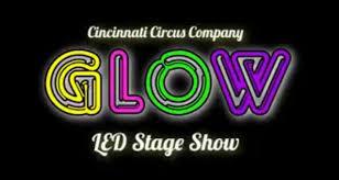 glow show glow led shows cincinnati circus