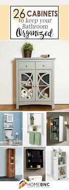 26 great bathroom storage ideas 26 best bathroom storage cabinet ideas for 2018