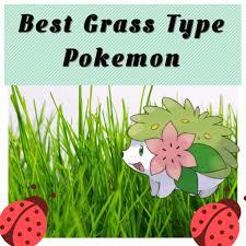 best grass type pokemon grass decorations inspirations