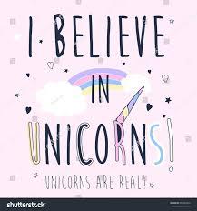 believe unicorns slogan vector print stock vector 698422810