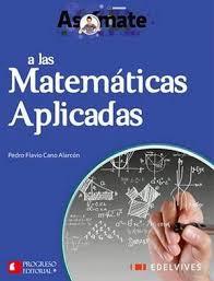 imagenes matematicas aplicadas asomate a las matematicas aplicadas bach edelvives cano pedro