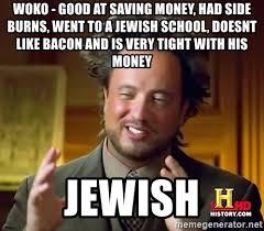 Bacon Meme Generator - woko good at saving money had side burns went to a jewish school