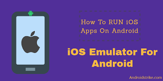 how to ios apps on android ios emulators for android to run ios apps 2018