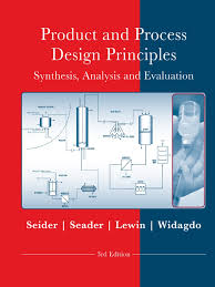 product and process design principles synthesis analysis and