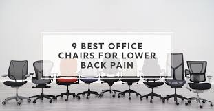 best place to buy office cabinets 9 best office chairs for lower back in 2021