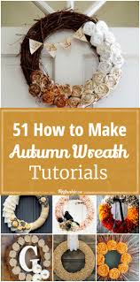 51 how to make a wreath for autumn tutorials wow tip junkie
