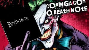death note e se o death note caísse nas mãos do coringa ei nerd youtube