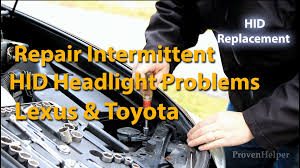 how to repair lexus intermittent hid headlight problems youtube