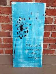 dandelion wood plaques wall 48 best wood signs by yourstruly j images on