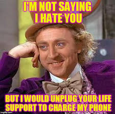 I Hate You Meme - creepy condescending wonka meme imgflip