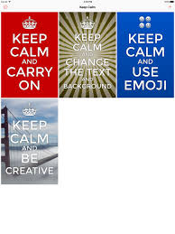 How To Make Your Own Keep Calm Meme - keep calm creator on the app store