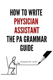 how to write a cna resume how to write physician assistant the pa grammar guide the do you know the correct answer to these important questions