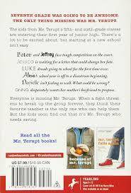 Break Up Letter Read In A Dramatic Voice Saving Mr Terupt Rob Buyea 9780449818282 Amazon Com Books