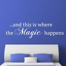 where the magic happens bedroom quote wall sticker world of wall the product is already in the wishlist browse wishlist