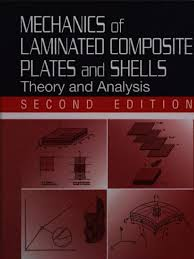 mechanics of laminated composite plates and shells bending