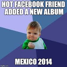 New Memes 2014 - about the only reason to keep a facebook account anymore imgflip