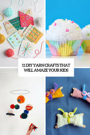11 diy yarn crafts that will amaze your kids shelterness