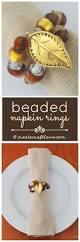 thanksgiving napkin rings craft beaded napkin rings create craft love
