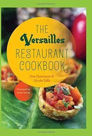 ac versailles cuisine the versailles restaurant cookbook quincoces valls
