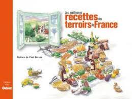 cuisine regionale les spécialités régionales françaises sur le devant de la scène par