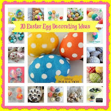 Easter Decorations Eggs by Easter Decorating Round Up Hometalk