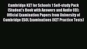 cambridge ket for schools 1 self study pack student u0027s book with